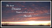 Life Lessons Posters - The best Dreams happen when youre awake Poster by Gail Matthews
