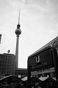 Alexanderplatz Prints - the christmas market in Alexanderplatz with the Berlin Fernsehturm and U-bahn sign Germany Print by Joe Fox