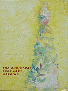 Winter Travel Mixed Media Posters - The Christmas Tree Lady Walking Poster by Bob Shelley