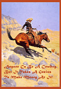 Cowboy Art Digital Art Posters - The Cowboy With Quote Poster by Fredrick Remington