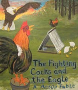 Hens And Chicks Paintings - The Fighting Cocks  the Eagle-A Aesop Fable by Susan  McNeil
