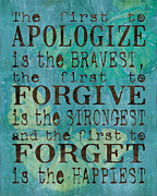 Teal Prints - The First to Apologize Print by Debbie DeWitt