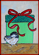 Ella Paintings - The Gift - Christmas Chickadee Whimsical Painting by Ella by Ella Kaye