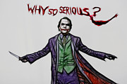 Two Face Prints - The Joker - Why So Serious Print by Lee Dos Santos