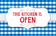Food  Mixed Media Posters - The Kitchen Is Open Poster by Linda Woods
