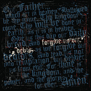 Debt Mixed Media Prints - The Lords Prayer Print by Brenny Moore