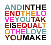 The Love You Make Print by Mal Bray