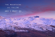 Pink Sunset Acrylic Prints - The mountains are calling and i must go John Muir Acrylic Print by Guido Montanes Castillo