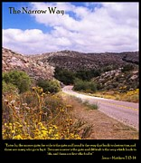 Motivational Posters Posters - The Narrow Way Poster by Glenn McCarthy Art and Photography