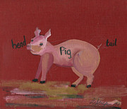 Piglet Paintings - The Pig by Cathy Peterson