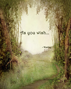 Paulette Wright Digital Art Prints - The Princess Bride - As You Wish Print by Paulette Wright