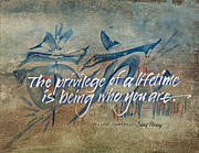 Calligraphy Mixed Media Prints - The Privilege of a Lifetime Print by Sally Penley