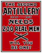 Wwi Propaganda Prints - The Second Artillery Needs 200 Real Men Print by War Is Hell Store