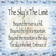 Poem Mixed Media - The Skys The Limit - Blue - Poem - Inspirational by Andee Photography