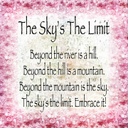 Skys Prints - The Skys The Limit - Pink - Poem - Inspirational Print by Andee Photography