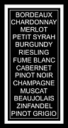 Chardonnay Posters - The Wine List in Black Poster by Rebecca Gouin