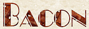 Sliced Prints - The Word Is Bacon Print by Andee Photography