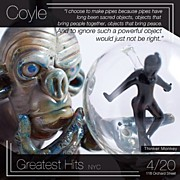Coyle Glass - There Is A Pipe Show In...