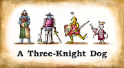 Three Knight Dog Print by Mark Armstrong