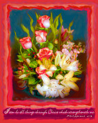 Vase Of Flowers Digital Art Prints - Through Christ Print by Carol Dickinson