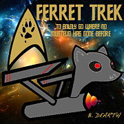 Ferret Digital Art - To Boldly Go by Brian Dearth