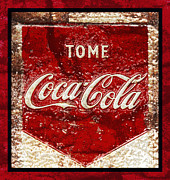 Closeup Coke Sign Prints - Tome Coca Cola Classic Vintage Rusty Sign Print by John Stephens