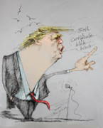 Obama Drawings Prints - Trump in a mission....Much Ado About Nothing. Print by Ylli Haruni