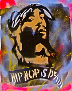 Stencil Art Paintings - Tupac Hip Hop Is Dead by Tony B Conscious