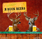 Buck Prints - Two Buck Beers... Print by Will Bullas