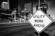Utility Posters - utility work ahead roadsign on Las Vegas boulevard Nevada USA Poster by Joe Fox