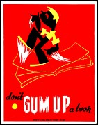 Instruction Posters - Vintage Poster - Dont Gum Up Poster by Benjamin Yeager