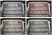Photo Collage Prints - Vote Against Prohibition Collage Print by John Rizzuto