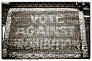 Vote Posters - Vote Against Prohibition III Poster by John Rizzuto