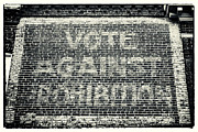 Brick Building Art - Vote Against Prohibition IV by John Rizzuto
