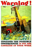 Biplane Photos - War Poster - WW1 - Careless Work by Benjamin Yeager