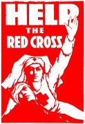 Ww1 Photos - War Poster - WW1 - Help the Red Cross by Benjamin Yeager