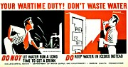 """war Poster"" Prints - War Poster - WW2 - Dont Waste Water 3 Print by Benjamin Yeager"