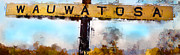 Wauwatosa Framed Prints - Wauwatosa Railroad Sign Composite Framed Print by Geoff Strehlow