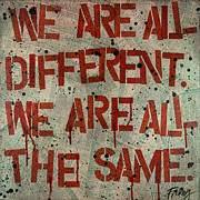Sameness Acrylic Prints - We Are All Different.  We Are All the Same. Acrylic Print by Deborah Freng