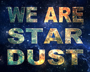 Joni Posters - We Are Stardust Poster by Ginny Gaura