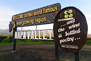 Napa Valley Vineyard Prints - Welcome Sign to Napa Valley Print by George Oze