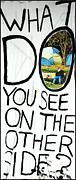 99 Percent Posters - What Do You See On The Other Side Poster by Valentino Visentini