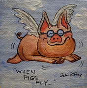 Pig Paintings - When Pigs Fly by Julie Brugh Riffey