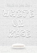 Rice Digital Art Prints - White On Rice Print by Cristophers Dream Artistry