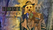 Dog Rescue Digital Art - With Hope Anything is Possible 5 by Kathy Tarochione