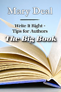 Mary Deal Posters - Write It Right - Tips for Authors - The Big Book Poster by Mary Deal