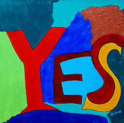 Affirmation Painting Posters - Yes Poster by Jim  Furlong