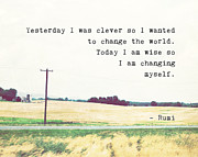 Inspirational Saying Photos - Yesterday I Was Clever by Marianne Beukema
