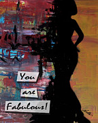 Bridesmaid Paintings - You are Fabulous by Noelle Rollins
