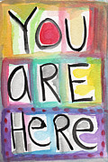 Card Mixed Media Prints - You Are Here  Print by Linda Woods
